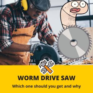 best worm drive saw
