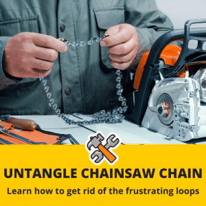how to untangle a chainsaw chain