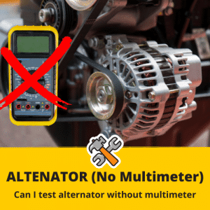 how to test alternator without multimeter